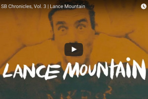 Lance Mountain Chronicles 3