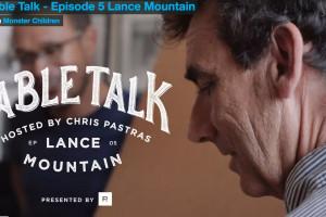 Lance Mountain - Table Talk
